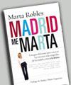 Madrid me Marta - Marta Robles
